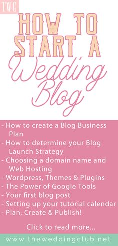 How to Start a Wedding Blog - start your own blog, start a blog, start a blog in 2018, blog business plan, blog launch strategy, blog domain name, blog hosting company, wordpress theme, plugin, publish a blog post