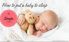 What is the BEST way to put a baby to sleep? Here are my top 6 tips!