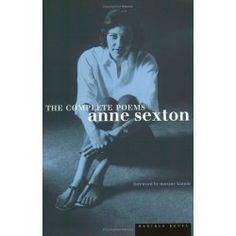 Complete Works of Anne Sexton