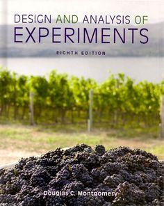 MONTGOMERY, Douglas C.. Design and analysis of experiments. 8 ed. Hoboken: John Wiley & Sons, 2013. XVII, 730 p. Inclui bibliografia e índice; il. tab. quad.; 26x21x3cm. ISBN 9781118146927. Palavras-chave: DESENVOLVIMENTO EXPERIMENTAL; MODELOS ESTATISTICOS.