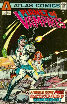 It's Planet of the Apes meets the Omega Man! There's no sign of Charlton Heston but it's Atlas Comics' Planet of Vampires #1.   #AtlasComics #Vampires