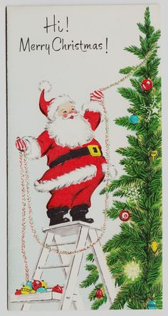 Vintage Unused Santa on Ladder Trimming Tree Christmas Greeting Card | eBay  (850 x 1600)