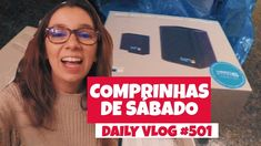 Comprinhas de Sábado | DAILY VLOG #501 https://youtu.be/fiP1Vzx6VpM