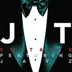 Suit & Tie - Justin Timberlake Feat. Jay-Z