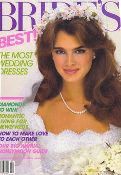 Magazine photos featuring Brooke Shields on the cover. Brooke Shields magazine cover photos, back issues and newstand editions. Brooke Shields Young, 1980s Wedding, Pretty Baby, Vogue, Covergirl, Her Hair, Supermodels, Hollywood, Actresses