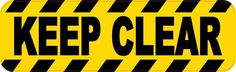 10in x 3in Caution Keep Clear Sticker Vinyl Window Decal