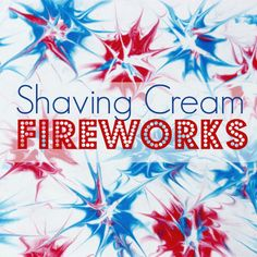 MOM Tip: Shaving Cream Fireworks Art #247moms