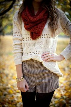 Infinity scarf, open knit sweater and cute wool shorts...I say perfection!