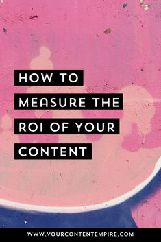 Learn how to measure the ROI of your content using Google Analytics. Tutorial + Blog Post by Your Content Empire #GoogleAnalytics #ContentMarketing #Blogging