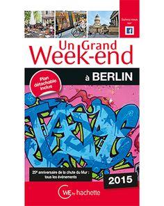 """#Concours Gagnez le #guide Hachette """"Un grand week-end à #Berlin"""" ! #voyage #Allemagne"""