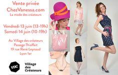 Vente Privée ChezVanessa les 13 et 14 juin au Village des créateurs de Lyon, passage Thiaffait (au fond de l'impasse ;). A bientôt :)