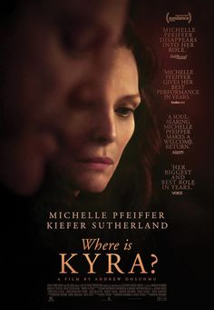 'Where is Kyra?' starring Michelle Pfeiffer, Kiefer Sutherland, Sam Robards and Suzanne Shepherd released a new trailer and movie poster. 2018 Movies, Hd Movies, Movies Online, Movies To Watch, Movies Free, Netflix Movies, Justin Baldoni, Movie 21, See Movie