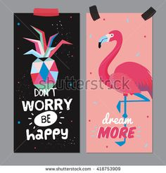 Hello Summer Poster with Trendy Holiday Elements. Trendy Typographic. Scandinavian Style. Vector. Good for Card, Gift Tag, Sticker, Placard, Label. Flamingo, pineapple. Dont Worry, Be Happy. Dream