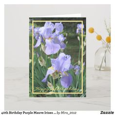 Shop Birthday Purple Mauve Irises Elegant Cursive Card created by Personalize it with photos & text or purchase as is!