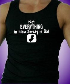Not Everything In New Jersey Is Flat   Men's Tank Top