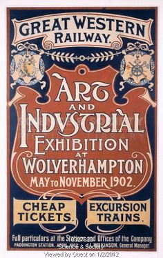 Great Western Railway, Art and Industrial Exhibition, Wolverhampton Poster Ad