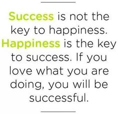 Happiness is the key to #success !