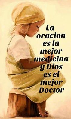 O rar a nuestro padre Faith Quotes, Bible Quotes, Bible Verses, Qoutes, Healing Words, God Prayer, God Loves You, Religious Quotes, Spanish Quotes