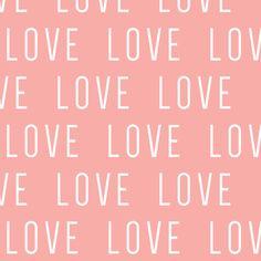 LOVE // pink fabric by littlearrowdesign on Spoonflower - custom fabric