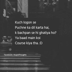 Sahi h puchna he chaiye Best Friend Quotes Funny, Funny Attitude Quotes, Stupid Quotes, Besties Quotes, True Feelings Quotes, Funny True Quotes, Jokes Quotes, Sarcastic Quotes, Reality Quotes