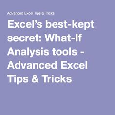Excel's best-kept secret: What-If Analysis tools - Advanced Excel Tips & Tricks