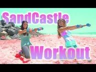 Sandcastle Workout!!!  i really love these ladies and their website!!!!!!!