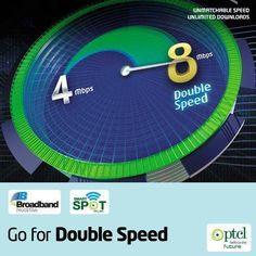 Order a 4 Mbps connection now and enjoy 8 Mbps speed without any additional charges. All existing qualified 4 Mbps Broadband customers are being upgraded to 8 Mbps with no extra charges till 31st January 2015.
