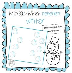 Kleuterjuf in een kleuterklas: Kringactiviteit rekenen: Sneeuwballen verdelen | Thema WINTER