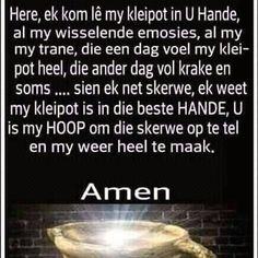 Wees, Afrikaans Quotes, Birthday Wishes, Prayers, Motivation, Special Birthday Wishes, Prayer, Beans, Birthday Greetings