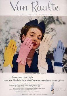 Van Raalte glove ad, 1952. #vintage #1950s #gloves