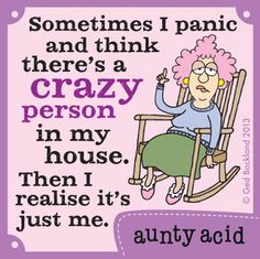 Birthday quotes for aunt hilarious aunty acid 55 Ideas Aunty Acid, Funny Cartoons, Funny Jokes, Cartoon Jokes, Acid Rock, Crazy Person, Crazy People, Have A Laugh, Twisted Humor