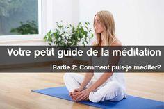 Petite guide de la méditation – Comment puis-je méditer?