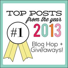 Top Ten Posts of 2013 & giveaway on isthisreallymylife.com #topten #giveaway #bloghop