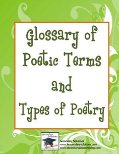 Freebie from Secondary Solutions: 2 handouts: Glossary of Poetic Terms, including definitions for such terms as alliteration, assonance, iambic pentameter, meter. Teaching Poetry, Teaching Language Arts, Writing Poetry, Teaching Writing, Teaching Resources, Poetry Unit, Teaching Ideas, Best Poems, Fun Poems