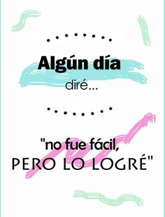 Y ya casi lo logro falta poco Inspirational Phrases, Motivational Phrases, Meaningful Quotes, Some Quotes, Words Quotes, Sayings, Good Sentences, Postive Quotes, Mr Wonderful