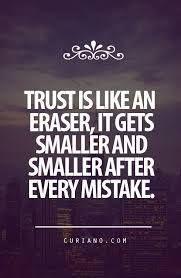 Trust is an eraser