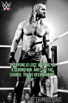 WWE Seth Rollins quote
