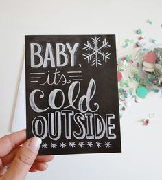 Baby It's Cold Outside Holiday Chalkboard Cards – Set of 8 by Lily & Val on Scoutmob Shoppe. Made from a hand-lettered chalkboard illustration.