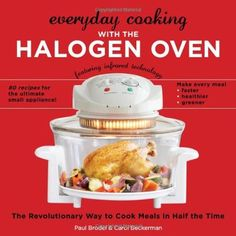 Countertop Convection Oven Recipes and Halogen Oven Recipes Four A Convection, Convection Oven Cooking, Countertop Convection Oven, Halogen Oven Recipes, Nuwave Oven Recipes, Microwave Recipes, Fun Cooking, Cooking Recipes, Basic Cooking