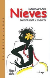 Books: Nieves: Impertinente y coqueta (Paperback) by Consuelo Lago ...
