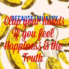 Happy~ Pharrell Williams