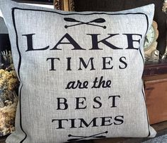Lake Times Indoor Outdoor Pillow-Lake Gifts-Lake Décor-Lake Quotes-Lake Signs