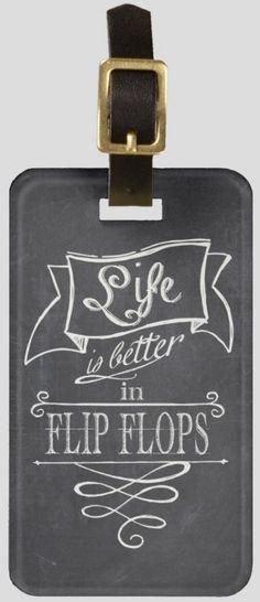 Life is better in flip flops chalkboard luggage tag - zazzle #junkydotcom