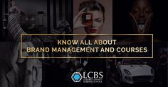 Know all about Brand Management and Courses - Bravelily