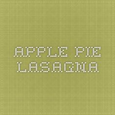 Apple Pie Lasagna