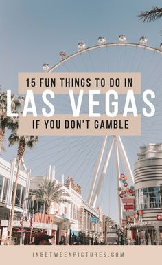 15 Fun things to do in Las Vegas if you don't gamble or drink Your guide to Las Vegas, Nevada sans casino - Foodie's Guide included Las Vegas Tips, Las Vegas Vacation, Vegas Fun, Las Vegas Travel, Las Vegas Shows, Las Vegas Nevada, Las Vegas Restaurants, Las Vegas Nightlife, Las Vegas Hotels
