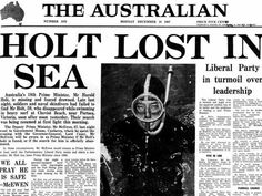 Prime Minister Harold Holt disappeared while swimming in 1967 and was never found. Australia named a swimming pool after him. - Crazy Aussie Facts