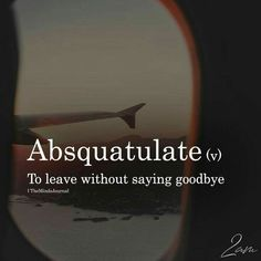 Absquatulate The post Absquatulate appeared first on Woman Casual - Life Quotes Fancy Words, Big Words, Words To Use, Pretty Words, Deep Words, Beautiful Words, Deep English Words, Unusual Words, Weird Words