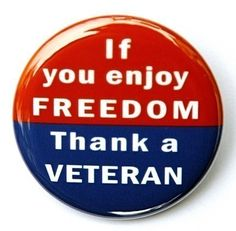 If You Enjoy Freedom Thank A Veteran - Pinback Button Badge 1 inch - Keychain Magnet or Flatback Patriotic Quotes, Thank You Veteran, In Harm's Way, American Freedom, Button Picture, Support Our Troops, Button Badge, Button Button, God Bless America