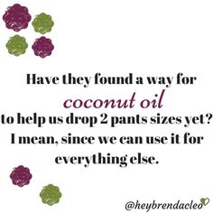 I'm just asking lol #coconutoil #healthyliving